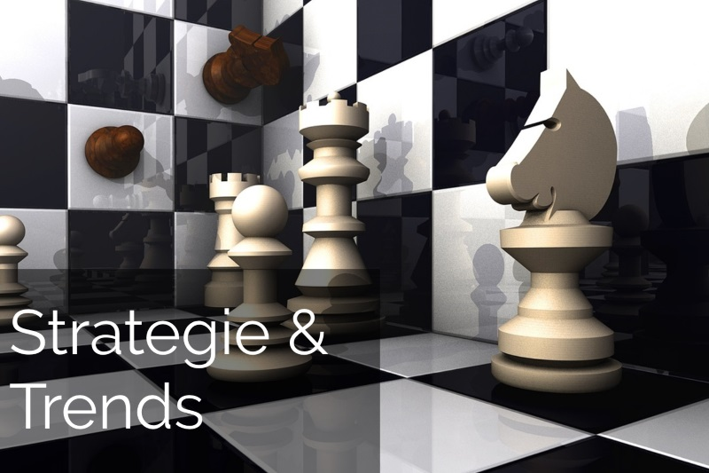Strategie & Trends